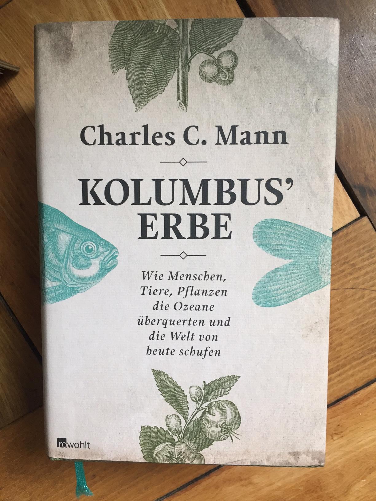 Charles C Mann Kolumbus' Erbe - Buch Review